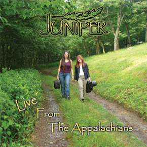 Live from the Appalachians - Juniper